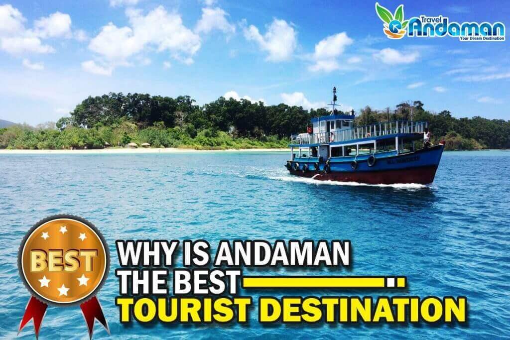 Andaman The Best Tourist Destination