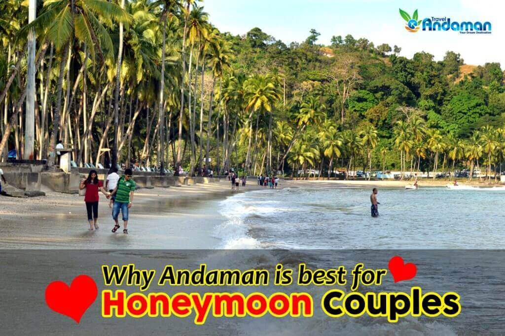 Andaman the best honeymoon destination