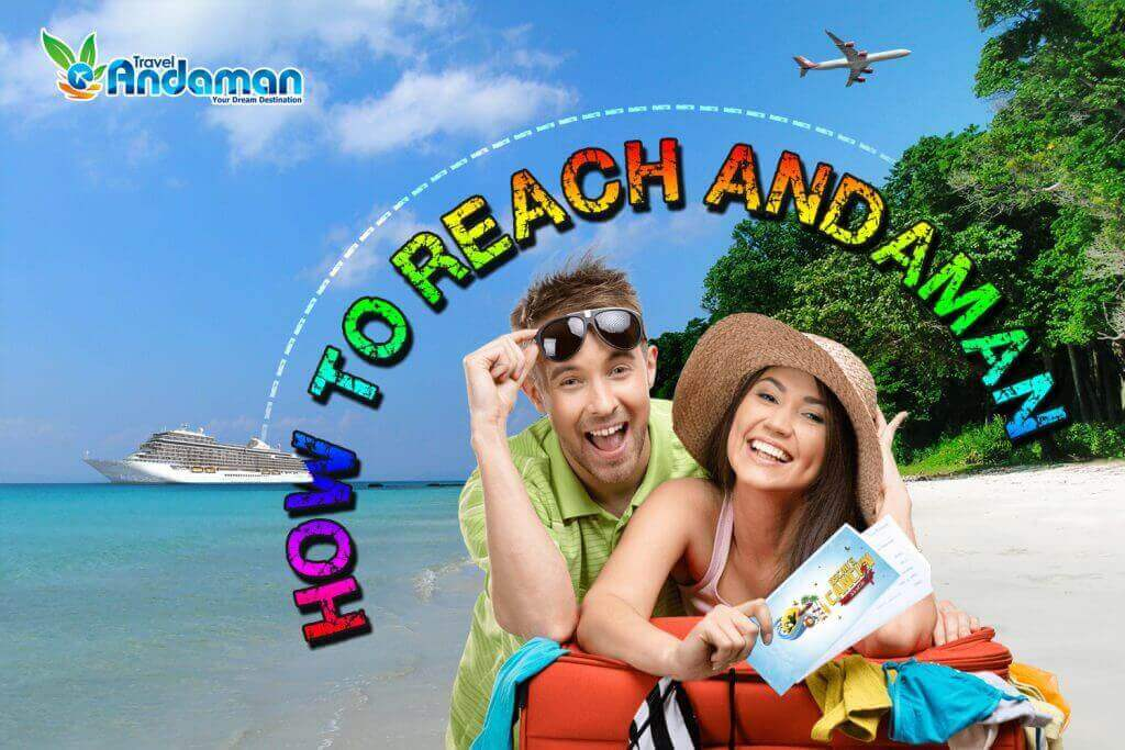 HOW TO REACH ANDAMAN ISLANDS